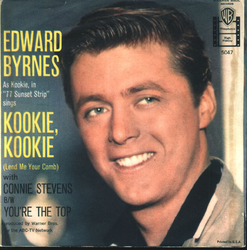 "Edd ""Kookie"" Byrnes"