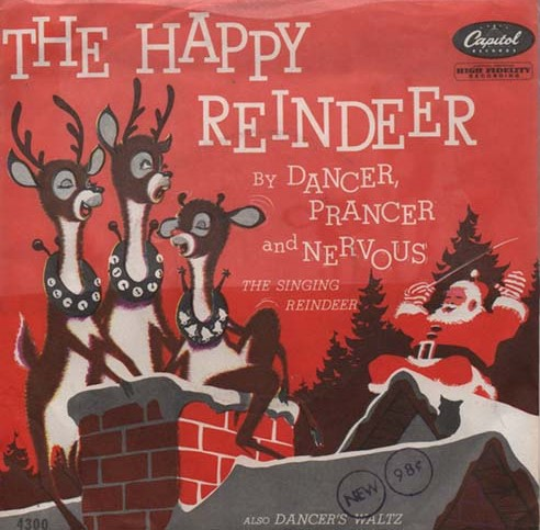 Dancer, Prancer, And Nervous The Singing Reindeer
