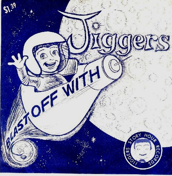 Blast Off with Jiggers