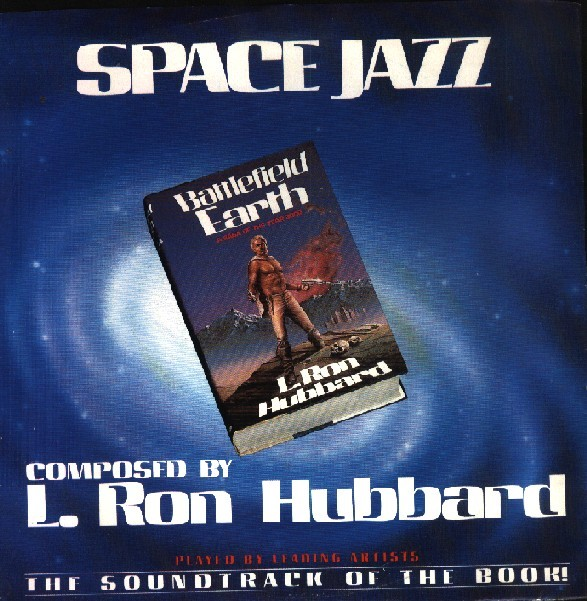 L. Ron Hubbard SPACE JAZZ