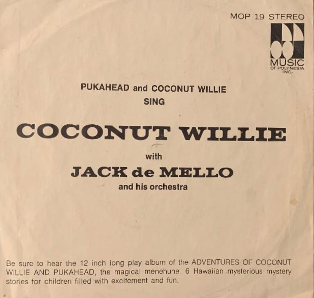 Pukahead & Coconut Willie w/Jack De Mello