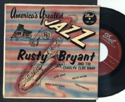 Rusty Bryant & The Carolyn Club