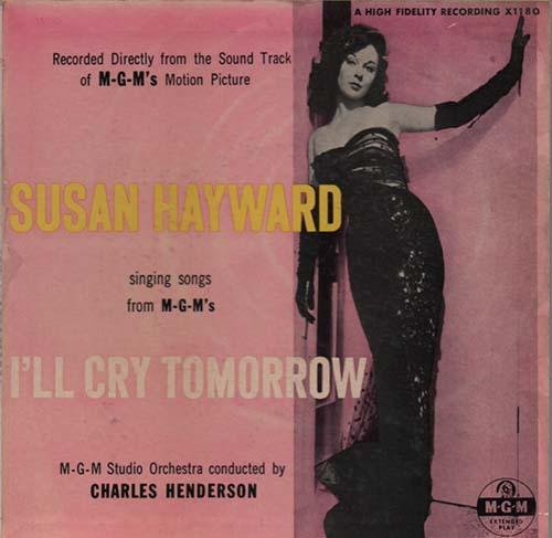 I'll Cry Tomorrow (Rita Hayward)